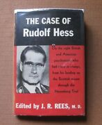The Case Of Rudolf Hess By J.r. Rees - 1st Hcdj 1948- History Wwii Biography