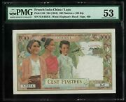 P-103 French Indo-china 100 Piastres Laos Issue Nd 1954 Aunc Pmg53 Rare