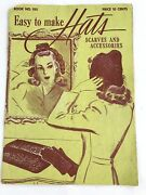 Vintage 1940s Fashion Magazine Easy To Make Hats Scarves Accessories