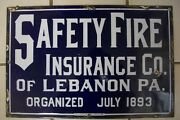 'safety Fire Insurance Co. Of Lebanon, Pa' Porcelain Sign