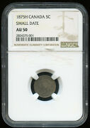 1875h Canada Five Cents Silver Fishscale Coin - Ngc Au50 Small Date