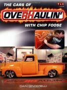 The Cars Of Overhaulinand039 With Chip Foose By Dain Gingerelli Paperback Book The