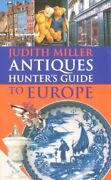 Antique Hunterand039s Guide To Europe By Miller Judith Hardback Book The Fast Free