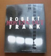 Signed - Moving Out By Robert Frank - 1994 - 1st Hcdj -art Photography -fine