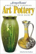Antique Trader American  European Art Pottery Price Guide