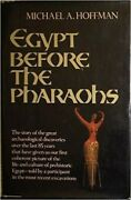 Egypt Before The Pharaohs The Prehistoric F... By Hoffman, Michael A. Paperback