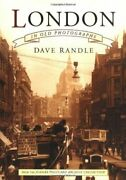 London In Old Photographs From The Judges Postcard ... By Dave Randle Paperback