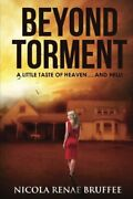 Beyond Torment By Bruffee Mrs Nicola Renae Book The Fast Free Shipping