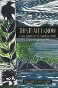 This Place I Know A New Anthology Of Cumbrian Poetry Book The Fast Free