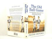 The Old Ball Game How John Mcgraw Christy Mathewson And The New York Signed