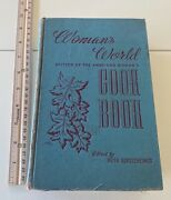 Woman's World Cookbook Vintage 1939 Old Recipes Edited By Ruth Berolzheime Nice