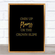 Crown Slips Quote Print Black And Gold Wall Art Picture