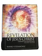 Revelation Of Jesus Christ Commentary On The Book Of Revelation By Ranko...
