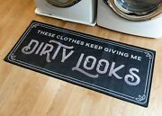 Grip-back Woven Printed Rug Laundry Room Mat Runner - Dirty Looks 24 X 56
