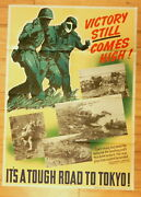 Original Wwii Postervictory Still Comes Hightough Road To Tokyo 40x28.5 F05