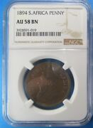 South Africa Penny 1894 Ngc Au 58 Bn Km 2 C4