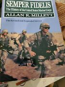Semper Fidelis The History Of The United States Marine Corps By Allan R....