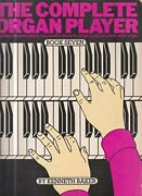 The Complete Organ Player Left Hand And Toe Supplement Book 2 By Baker, Kenneth