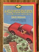 Hollywood Education Tales Of Movie Dreams And Easy Money By Freeman, David