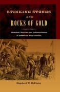 Stinking Stones And Rocks Of Gold Phosphate Fertilizer And Industrialization