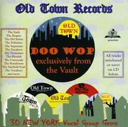 Old Town Records/doo Wop Exclusively From The Vault Cd 2000 Amazing Value