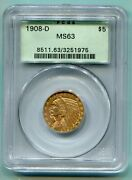 1908-d 5 Indian Half Eagle Pcgs Ms63 Ms-63 Old Green Holder Ogh Beautiful