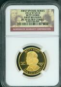 2016-w 10 Gold Spouse Betty Ford Ngc Pf70 Pr70 First Releases Fr F.r.