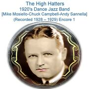 The High Hatters Mike Mosiello Chuck Campbell Andy Sannella 1928-29 1 Listen Cd