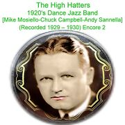 The High Hatters Mike Mosiello Chuck Campbell Andy Sannella 1929-30 2 Listen Cd