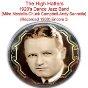 The High Hatters [mike Mosiello Chuck Campbell Andy Sannella] 1930 3 Listen Cd