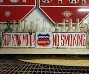 Vintage Porcelain Union Products Oil Sign Stop Your Motor No Smoking California
