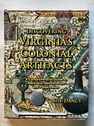 Discovering Virginiaand039s Colonial Artifacts A Comprehensive Guide To Recovery ...
