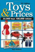 Toys And Prices, 19th Edition The World's Best Toys Price Gui... By Bellomo, Mark