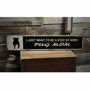Pug Mom Vintage Distressed Sign, Personalized Wood Sign