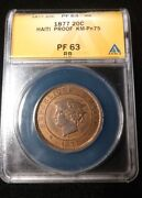 Rare Haiti 1877 Proof 20 Centimes Graded By Anacs As A Pf-63 Rb Km-pn75