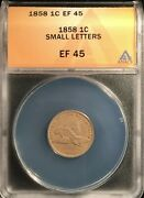 Nice Circulated 1858 Small Letters Flying Eagle Cent Graded By Anacs As A Ef-45