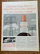 1956 Champion Spark Plugs Ad Ribbed Like Power Line Insulators Give Fast Start