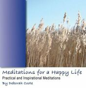 Meditations For A Happy Life V. 1 By Deborah Coote Cd-audio Book The Fast Free