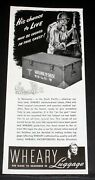 1944 Old Wwii Magazine Print Ad, Wheary Luggage, Moisture Proof Military Chests
