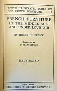 French Furniture In The Middle Ages Under Louis Xiii 1922 Illustrated Hardcover