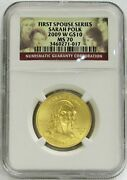 2009 W Gold 10 Sarah Polk 1/2oz Spouse 3,489 Minted Coin Ngc Mint State 70