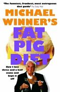 Fat Pig Diet How I Lost Three And A Half Stone An... By Winner Michael Paperback