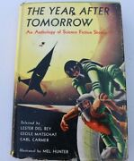 1954 The Year After Tomorrow An Anthology Of Sci-fi Stories 1st Edition Winston