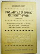 John Donald Peel Fundamentals Of Training For Security Officers 1972 3rd Printng