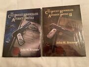 Colt Pocket Hammerless Automatic Pistols 1996 And 2009 Both Books New And Unused