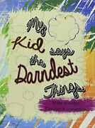 Click Link For Prime My Kid Says The Darndest Things - A Parent S J