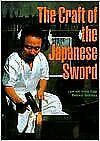 B004sn96cs The Craft Of The Japanese Sword 1st First Edition Text O