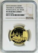 2010 Gold Canada 200 Petroleum And Oil Trade Coin Ngc Proof 70 Uc Finest Known