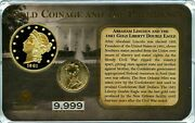 1861 Gold Liberty Double Eagle Coin And Abraham Lincoln Proof Value 99.95