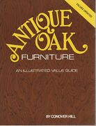 Book - Antique Oak Furniture Guide By Conover Hill - 1995 Values